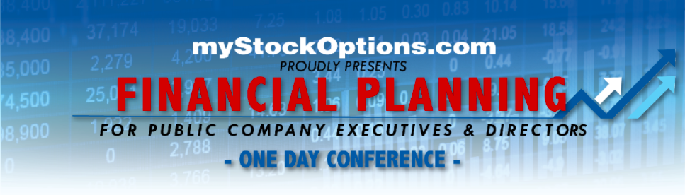 Leading Industry Experts Speaking at myStockOptions Financial-Planning Conference