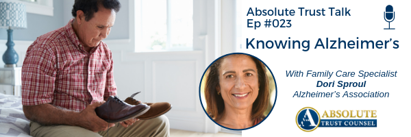 023: Knowing Alzheimer's with Family Care Specialist Dori Sproul of the Alzheimer's Association