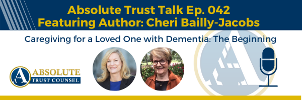 042: Caring for a Loved One with Dementia: The Beginning