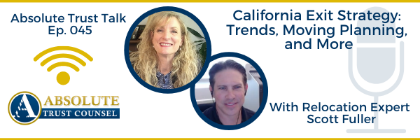 045: California Exit Strategy: Trends, Moving Planning, and More