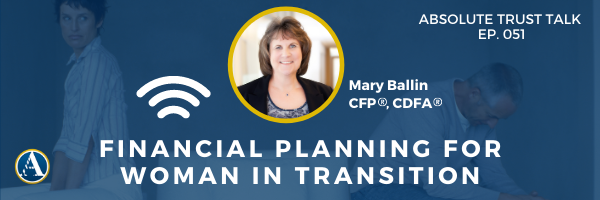 051: Financial Planning for Women in Transition