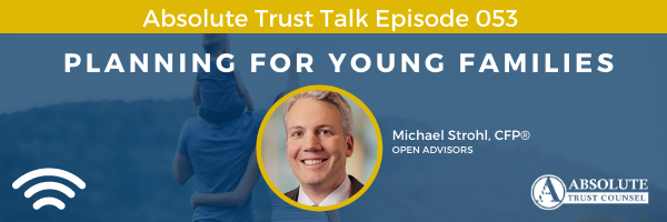 053: Planning For Young Families