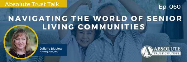060: Navigating the World of Senior Living Communities