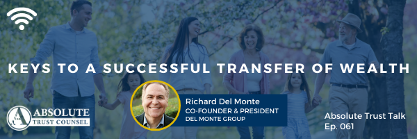 061: Keys to a Successful Transfer of Wealth