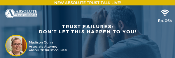 064: Trust Failures: Don't Let This Happen to You