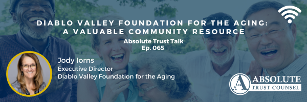 065: Diablo Valley Foundation for the Aging: A Valuable Community Resource