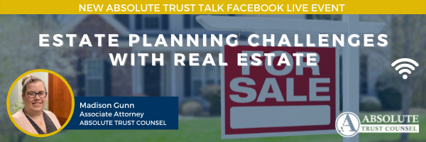 067: Estate Planning Challenges with Real Estate