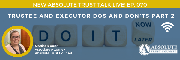 070: Trustee Do's and Don'ts Part Two
